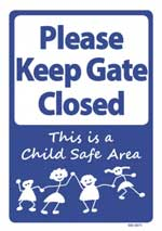 Please Keep Gate Closed – Child Safe area