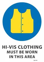 Hi-Vis Clothing Must Be Worn sign