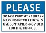 Please Do Not Deposit Sanitary Napkins sig
