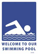 Welcome to Our Swimming Pool sign