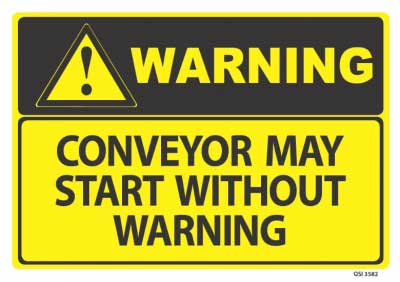conveyor belt sign